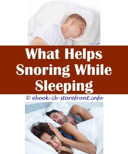 5 Young Ideas Snoring When Very Tired Silence Anti Snoring Spray 50ml What Home Remedy Is Good For Snoring What Can I Do To Stop Snoring 17 Inch Neck Sleep Apn