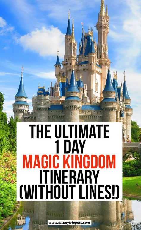 The Ultimate One Day In Magic Kingdom Itinerary (Without Lines!)