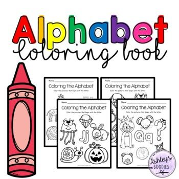 This Alphabet Coloring Book Is Perfect For Letter Recognition For Early Learners The Children Are To Color Letter Recognition Alphabet Coloring Coloring Books