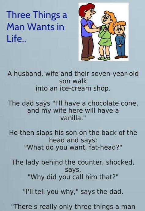 Three Things A Man Wants In Life Funny Joke Of The Day Funny Joke Husband Humor Husband Jokes Relationship Jokes