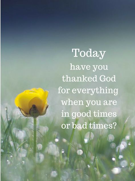 List Of Pinterest Thank God For Everything Quotes Faith Pictures