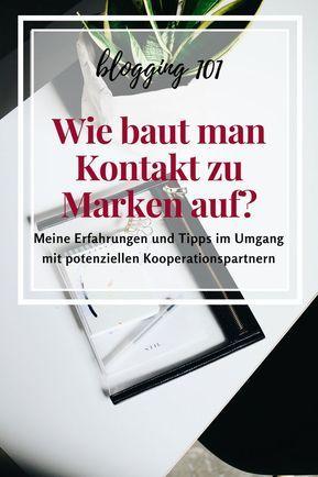 Blogging 101 Wie Und Wann Baut Man Am Besten Kontakt Zu Marken