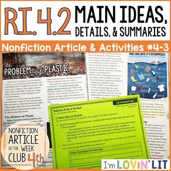 Main Ideas, Details, & Summaries RI.4.2   The Problem With Plastic Article #4-3