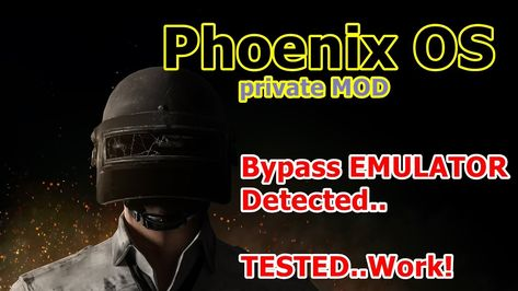 bypass emulator detected pubg mobile phoenix os