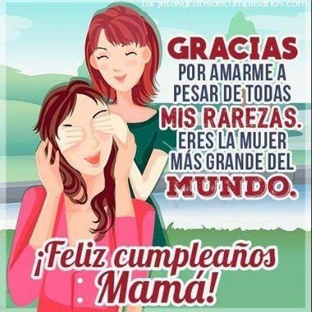 Nuevos Mensajes De Cumpleaños Para Mamá Frases De Feliz Cumpleaños Mamá Feliz Cumpleaños Madre Frases De Cumpleaños Para Mamá