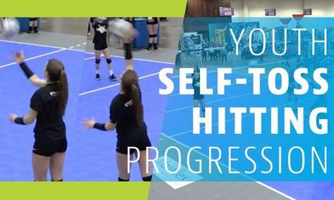Youth Self Toss Hitting Progression Coaching Volleyball Volleyball Volleyball Camp
