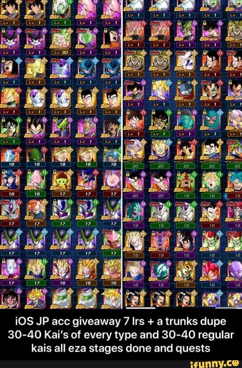 Ios Jp Acc Giveaway 7 Irs A Trunks Dupe 30 40 Kai S Of Every Type And 30 40 Regular Kais All Eza Stages Clone And Quests Ios Jp Acc Giveaway 7 Lrs A Trunk Dupes Funny Dragon Memes