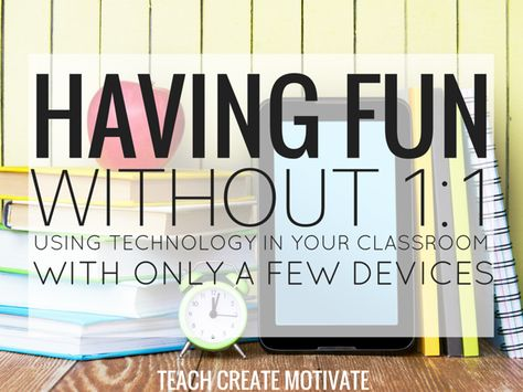 Having Fun without 1:1 | Education to the Core