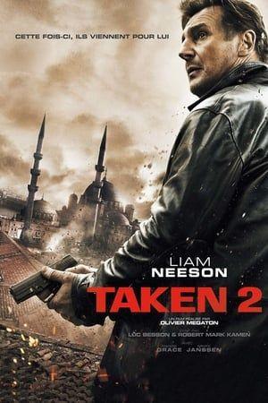 Regarder Taken 2 2012 Film Complet En Streaming Vf Entier Francais Liam Neeson Full Movies Online Free Movies Online
