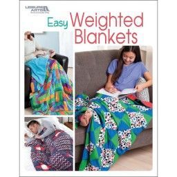 Leisure Arts Easy Weighted Blanket La 7057 028906070576 Weighted Blanket Blanket Easy Sewing