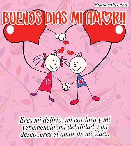 Tarjetas De Buenos Dias Mi Amor Para Whatsapp Imagenes De Buenos