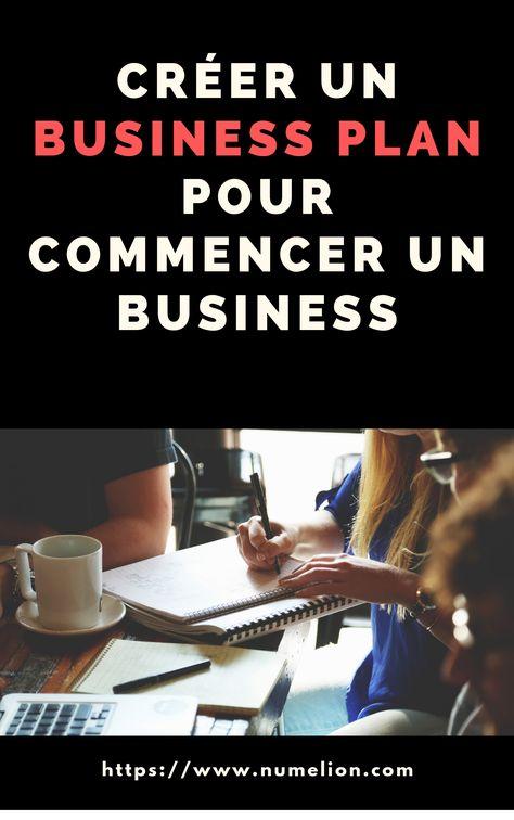 Comment créer un business plan pour lancer son entreprise ?