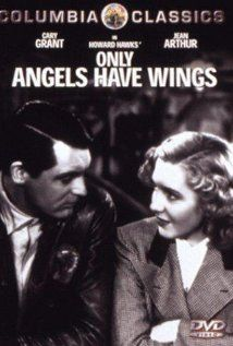 Jean Arthur, Cary Grant, Rita Hayworth. Director: Howard Hawks. IMDB: 7.8 ______________________ http://en.wikipedia.org/wiki/Only_Angels_Have_Wings http://www.rottentomatoes.com/m/only_angels_have_wings/?search=Only%20Angels%20Have%20Wings http://www.tcm.com/tcmdb/title/27933/Only-Angels-Have-Wings/ Article: http://www.tcm.com/tcmdb/title/27933/Only-Angels-Have-Wings/articles.html http://www.allmovie.com/movie/only-angels-have-wings-v36481