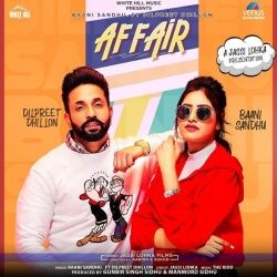 Download Affair Ft Dilpreet Dhillon By Baani Sandhu Mp3 Song In High Quality Vlcmusic Com Mp3 Song National Songs Mp3 Song Download