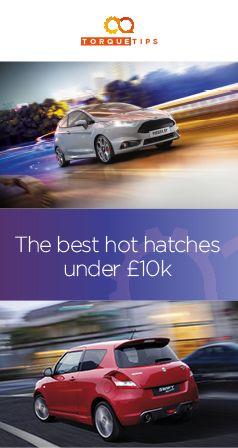 Hot Hatches For Under 10k Hot Hatch Hatchback Cars Hot Hatchback