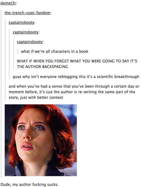 And finally, this explanation for our universe that you should accept as reality: | Just 18 Really Funny Tumblr Posts About Books