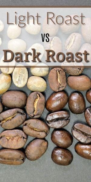 Light Roast Vs Dark Roast Coffee What S The Difference Light