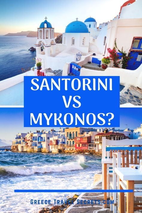 Should you visit Santorini or Mykonos on your visit to the Greek Islands. Or both? Find out the differences and similarities in these two famous islands and what sets them apart. #santorini#mykonos#cycladesislands#greekislands#greekislandhopping#greecevacation#greekholiday#oia