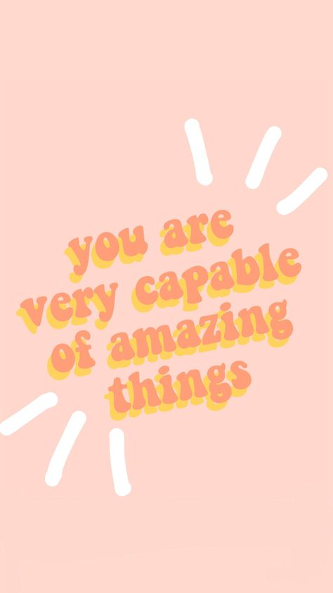 you are capable of amazing things quote words inspire motivation peachy aesthetic vsco