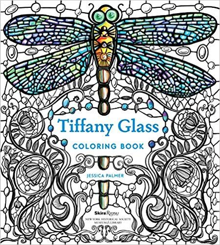 Amazon Com Tiffany Glass Coloring Book 9780847860708 Jessica Palmer The New York Historical Society Coloring Books Tiffany Glass Christmas Coloring Books