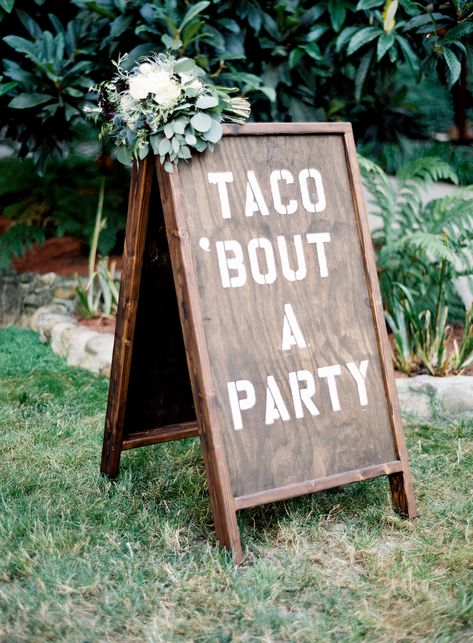 A comical sign by Love Smith & Co. served as a prelude to the couple's taco bar, a. Wood Wedding Signs, Wedding Signage, Wedding Shower Signs, Funny Wedding Signs, Event Planning Tips, Wedding Planning, Wedding In The Woods, Our Wedding, Dream Wedding