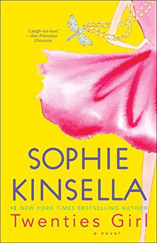 Download Pdf Twenties Girl A Novel Free Epub Mobi Ebooks Twenty Girls Sophie Kinsella Book Girl