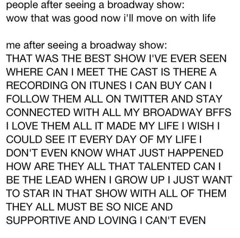Yes I feel like this during every show! Broadway Musicals - logistics job description