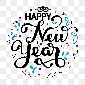 Happy New Year Text Lettering With S Happy New Year Greeting Celebration Png And Vector With Transparent Background For Free Download Happy New Year Text Happy New Year Vector New Year