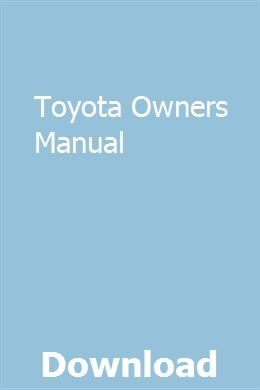 Toyota Owners Manual   geldsicaka   Toyota avensis, Toyota
