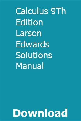 Student solution manual calculus larson 9th edition   raisacada.