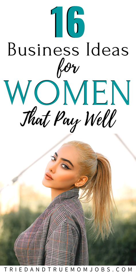 16-High Paying Business Ideas For Women at Home In 2020 - I do #1!