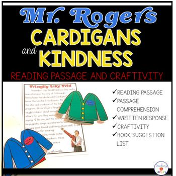 Mr Fred Rogers Reading Comprehension And Craftivty Cardigans And Kindness In 2020 Fred Rogers Mister Rogers Neighborhood Mr Rogers