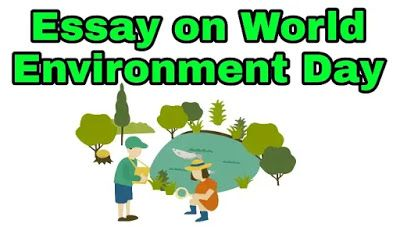 Essay On Fest World Environment Day In 2020