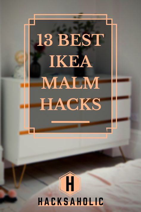 The Ikea Malm Range Is Well Loved And Makes A Great Base For