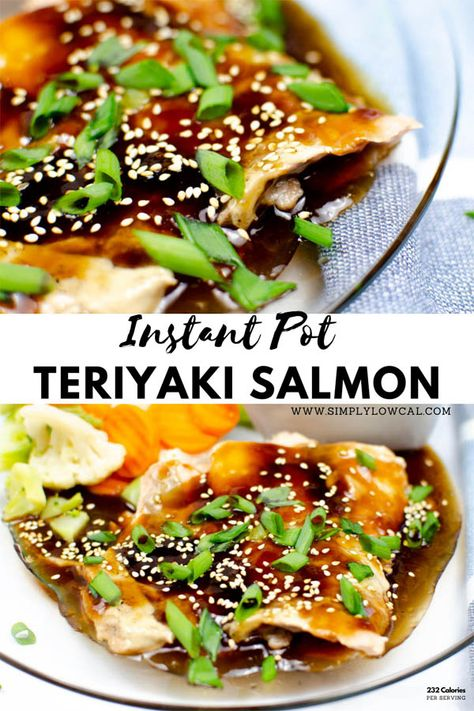 Instant Pot teriyaki salmon is an easy and healthy meal. Full of flavor and made quickly in the Instant Pot. Great for meal prep or a family meal. | Simply Low Cal @simplylowcal #instantpotrecipe #instantpotsalmon #teriyakisalmon #salmonrecipe #seafoodrecipe #simplylowcal