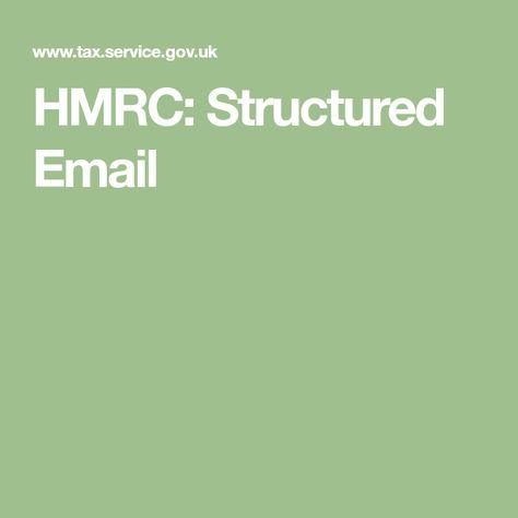 Hmrc Structured Email Mit Bildern