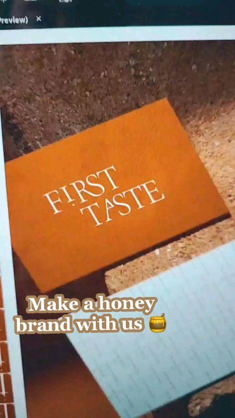 Make a honey brand with us 🍯 First Taste Honey