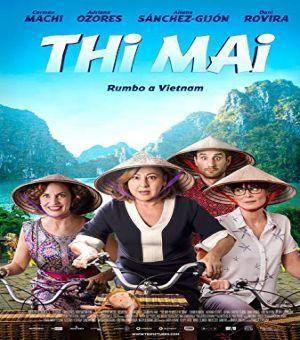 فيلم Thi Mai, rumbo a Vietnam 2017 مترجمتحميل و فيلم Thi Mai