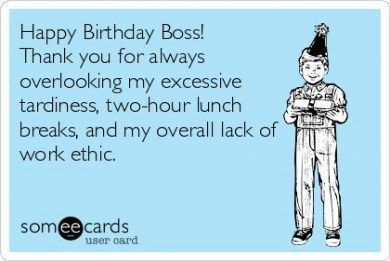 New Birthday Wishes For Boss Funny 47 Ideas Birthdayquotesforboss New Birthday Wishes F Happy Birthday Boss Happy Birthday Boss Funny Birthday Wishes For Boss