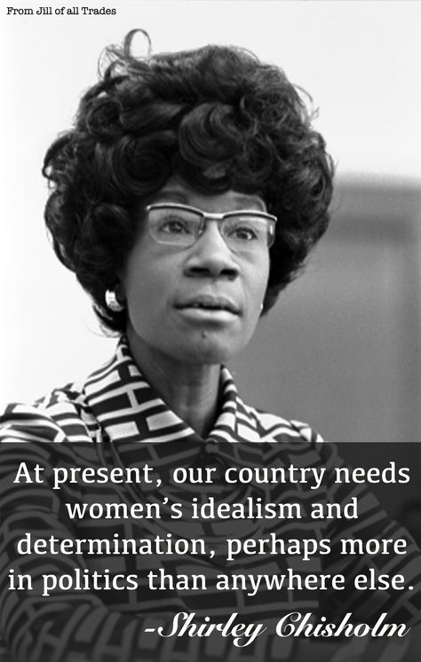 Top quotes by Shirley Chisholm-https://s-media-cache-ak0.pinimg.com/474x/85/3d/5b/853d5b4fb5bddeb9af7eb53591cf97bc.jpg