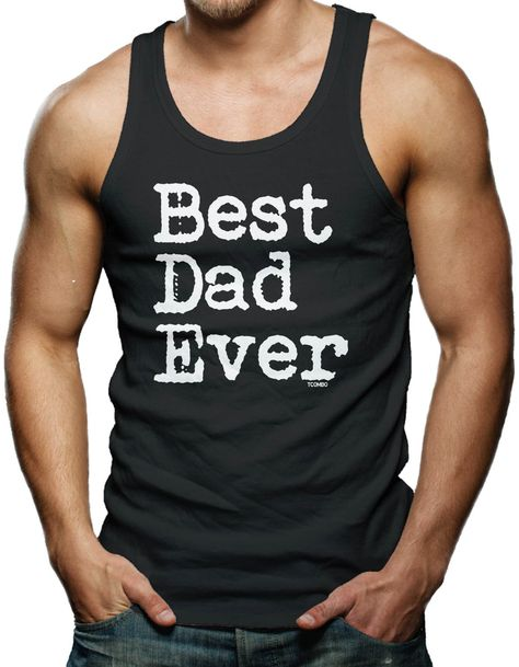 This Guy Has the Best Papa Ever Muscle Shirt
