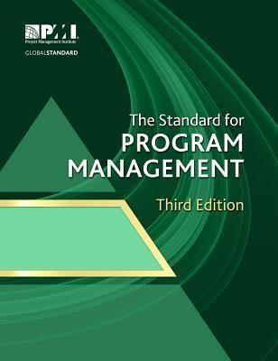 Read Pdf The Standard For Program Management By Project Management Institute The Standard For Pr Project Management Books Program Management Management Books