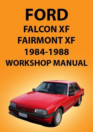 FORD Falcon and Fairmont XF Series 1984-1988 Workshop Manual
