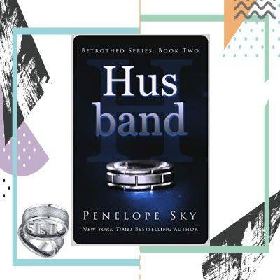 Buscando Entre Libros Resena Husband De Penelope Sky Serie Betrothed Series Libros Sentimientos Y Emociones