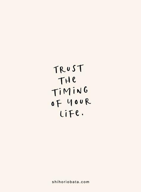 Trust the timing of your life - Short Inspirational Quotes #quotes #inspirationalquotes // short inspirational quotes, quotes about life, short quotes