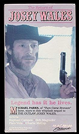 Amazon com: The Return of Josey Wales (VHS): Movies & TV