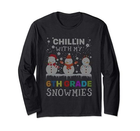 Chillin With My Snowmies 6Th Grade Teacher Xmas Gift Long Sleeve T-Shirt,  #6th #Chillin #gift #grade #Long #schoolclothes6thgrade #Sleeve #Snowmies #Teacher #TShirt #Xmas