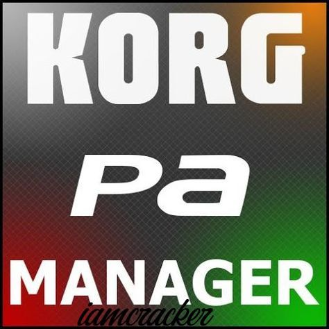 KORG PA Manager v3 2 Crack Build 5505 is final KORG PA SET Manager