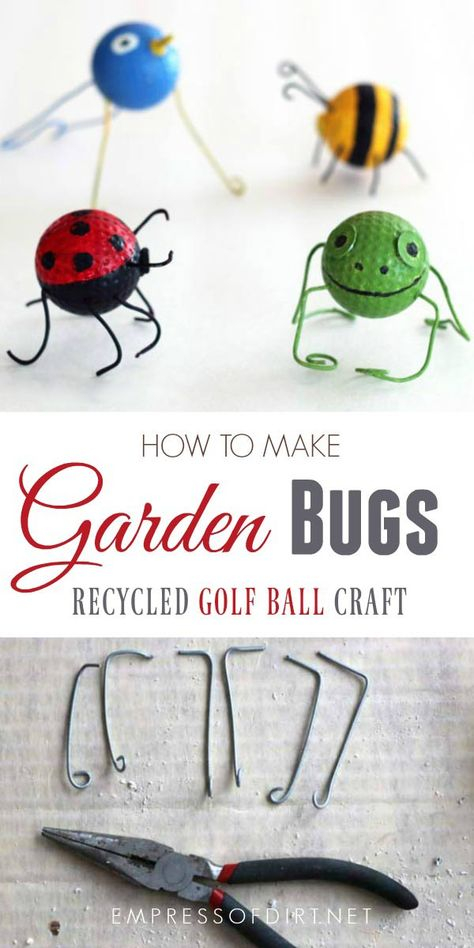 Ball Crafts: Ladybugs, Bees, Frogs, Birds How to make golf ball buggies from old gof balls.How to make golf ball buggies from old gof balls. Recycled Crafts Kids, Diy Crafts For Kids, Art Crafts, Kids Diy, Handmade Crafts, Recycled Garden, Crafts For Seniors, Decoration Crafts, Garden Decorations