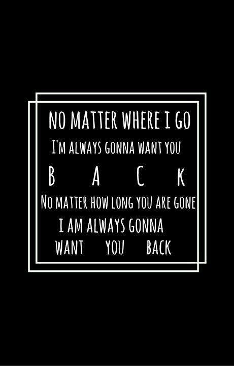 5sos Want You Back 5sos Lyrics 5sos Wallpaper 5sos Quotes
